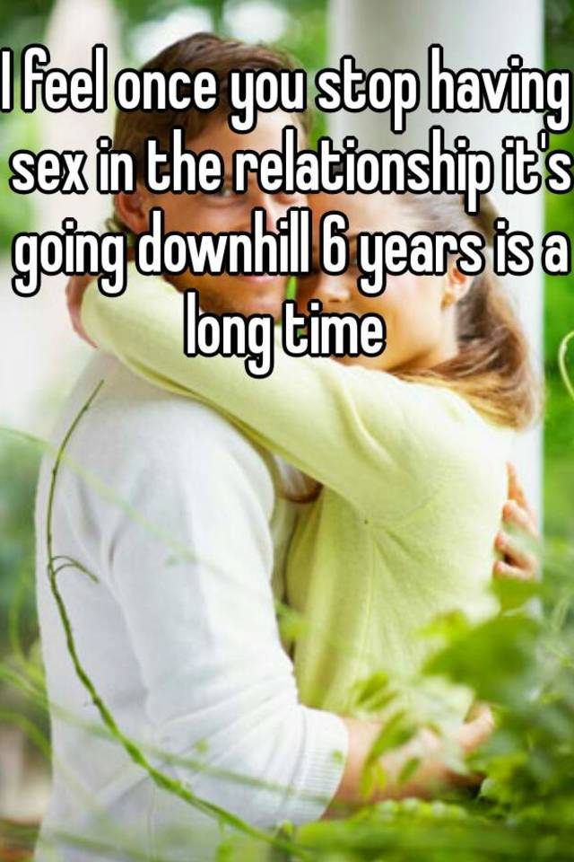 How to stop having sex in a relationship