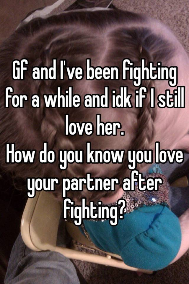what to do after a fight with your boyfriend