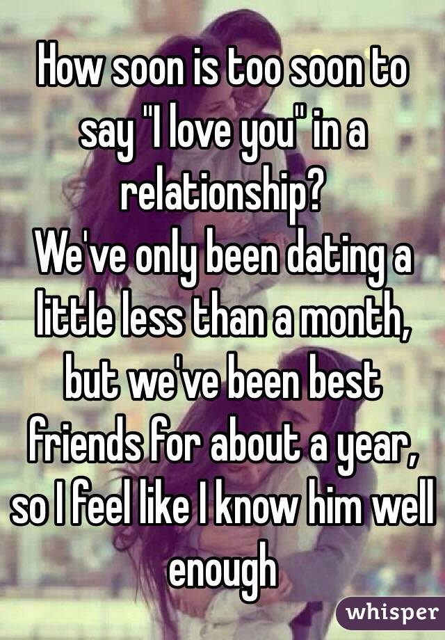 Love How You Dating To Say I Long