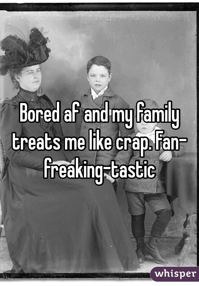 Family treats me like crap casino rallye bourse