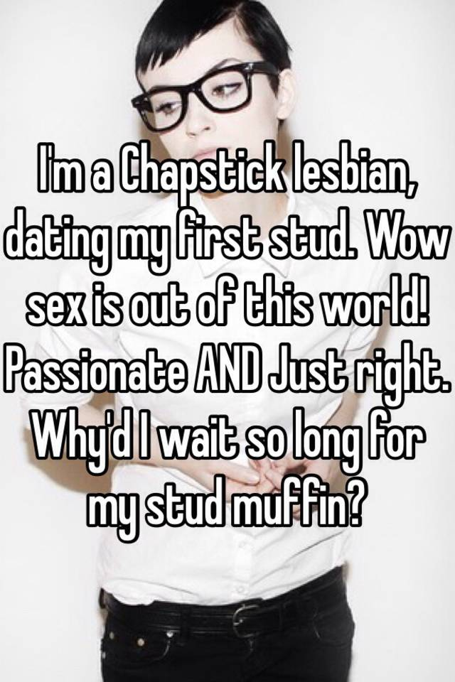 Stud muffin lesbian