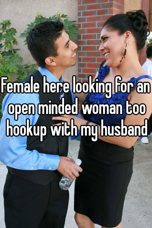 How To Be Open Minded In Hookup