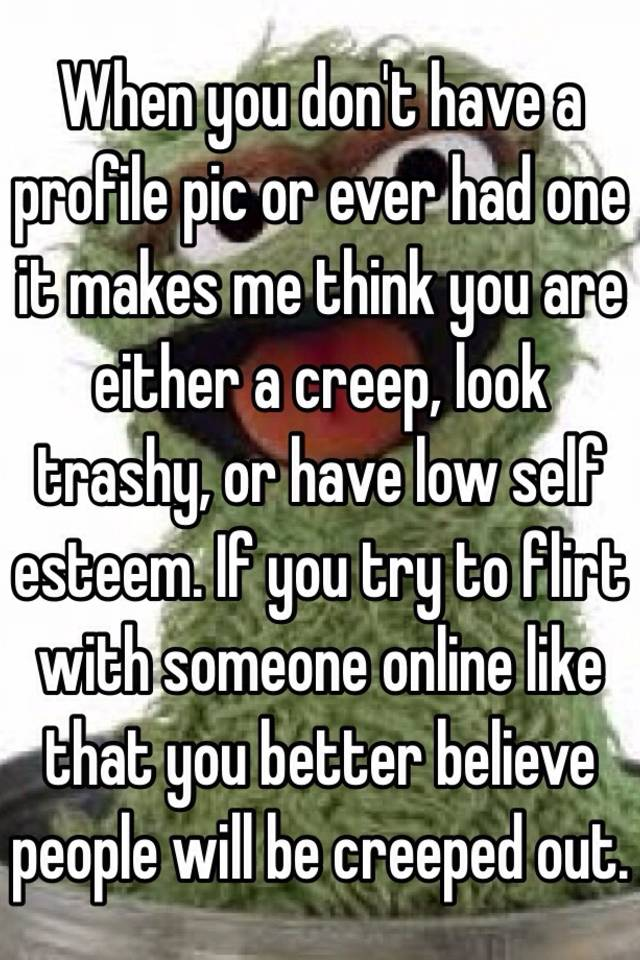 Hookup someone with a low self esteem
