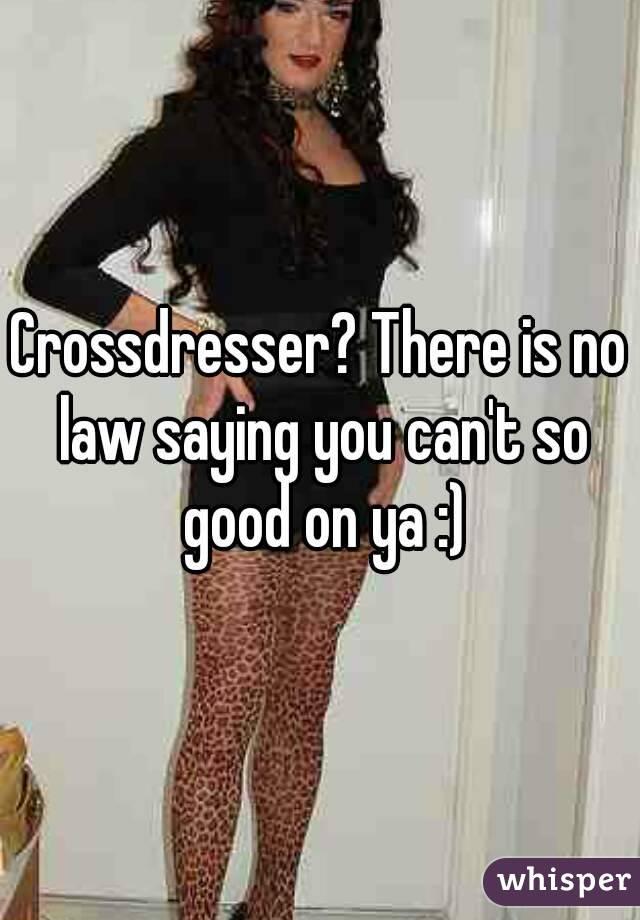 Be How Good Dresser A To Cross