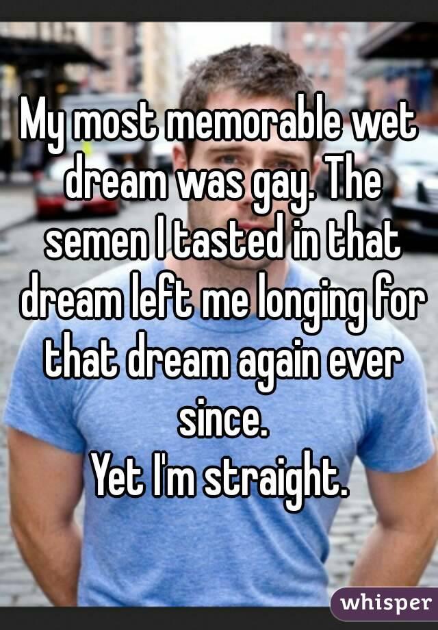 Those on! wet dreams semen remarkable, rather