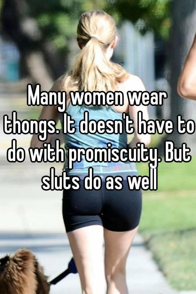 Why do women wear thongs?