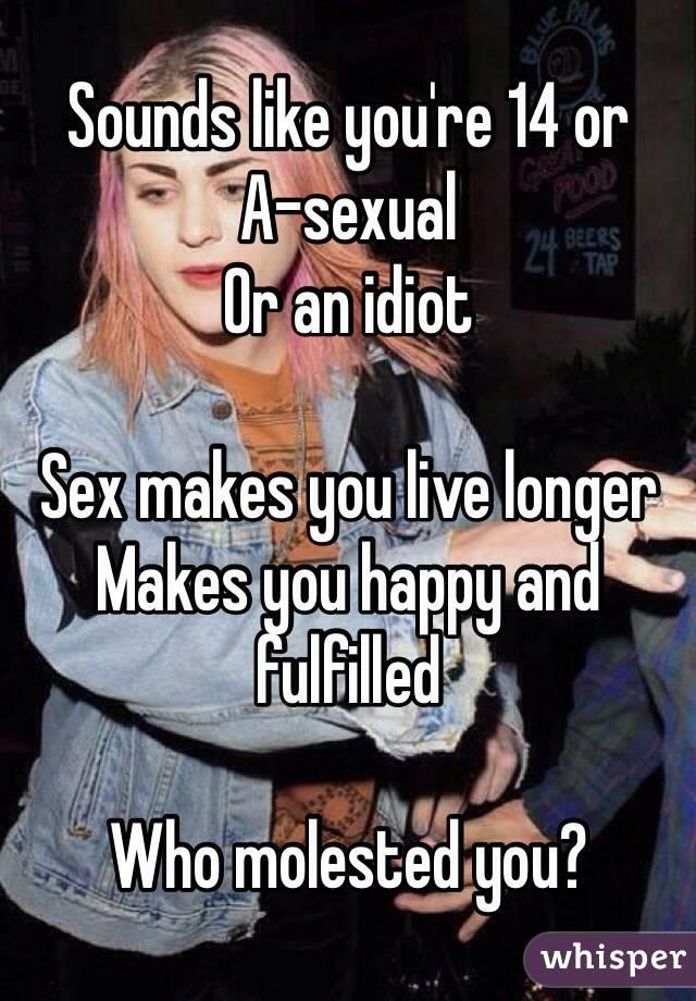 Sex makes you live longer