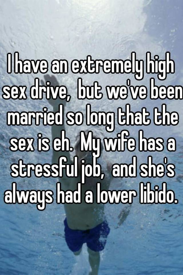 my wife has a low sexdrive