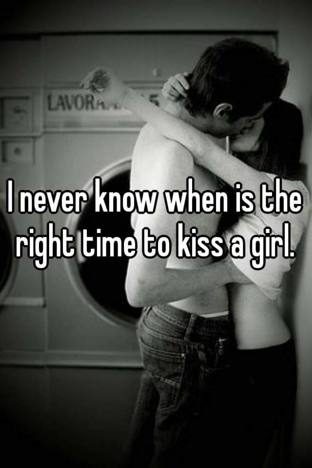 When is the right time to kiss