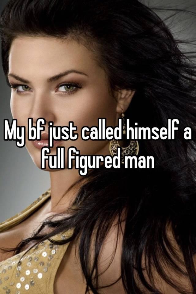 Full figured men