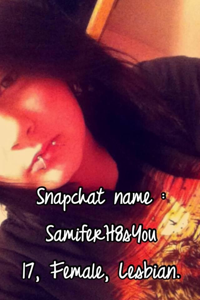 Snapchat names lesbian