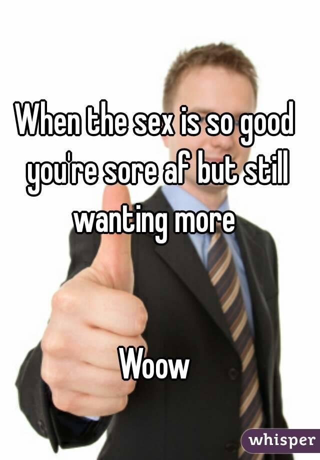 When is sex good