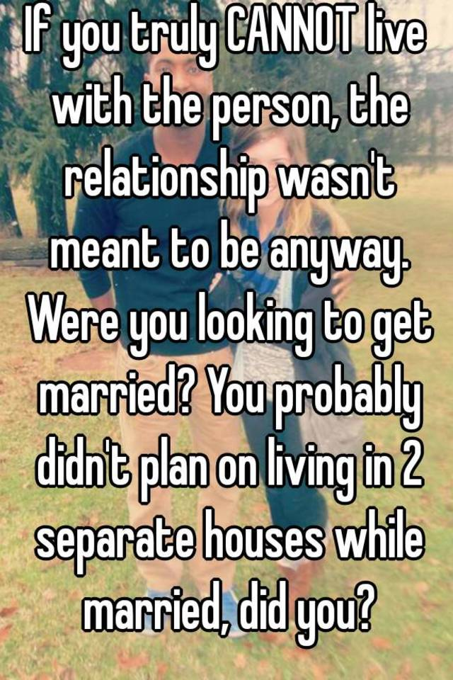 Married living in separate houses