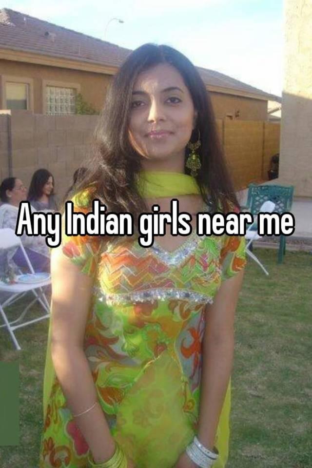 Indian girls near me