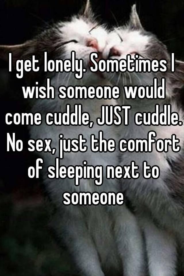 No sex just cuddle