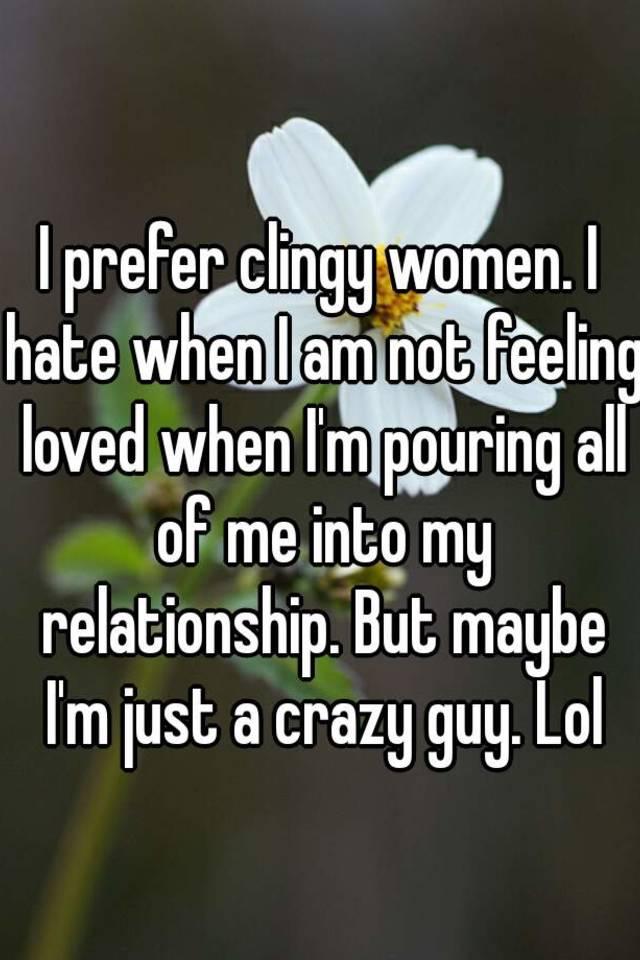 Clingy women