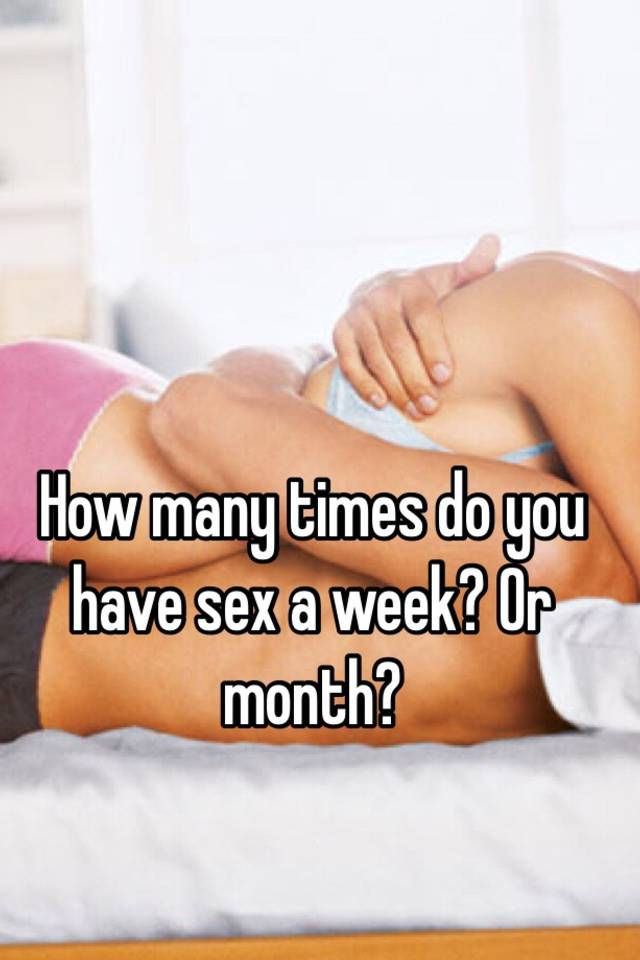 Sex how many times a month