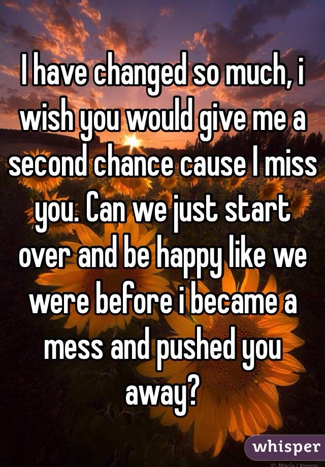 give him a chance to miss you