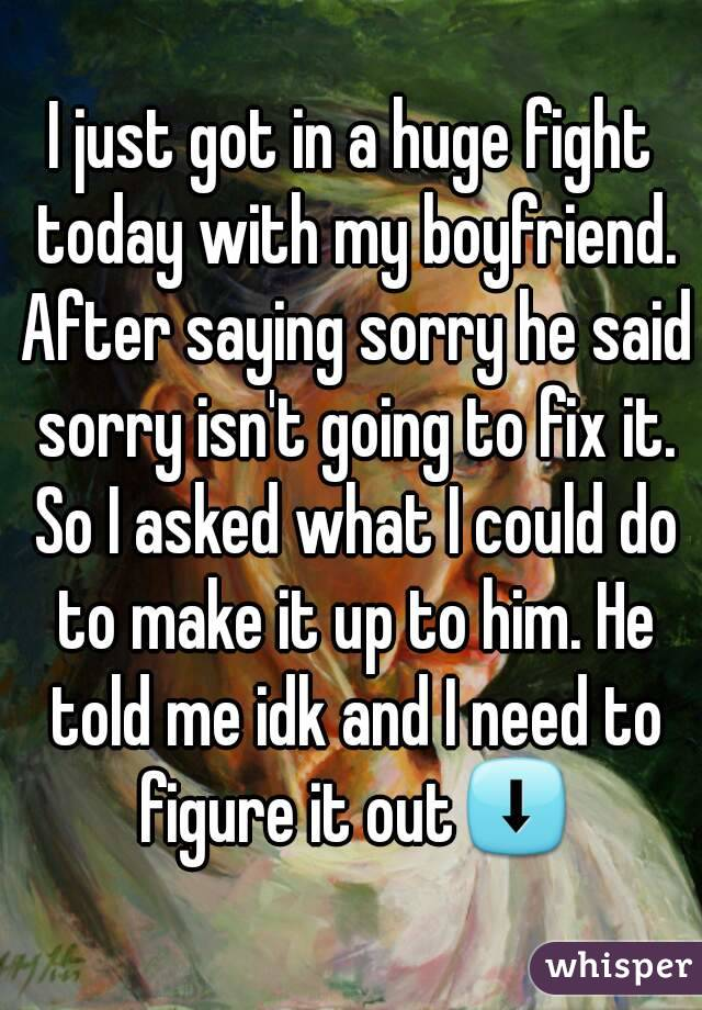 How To Say Sorry After A Fight