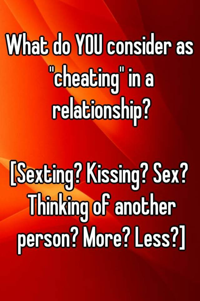 Kissing considered cheating