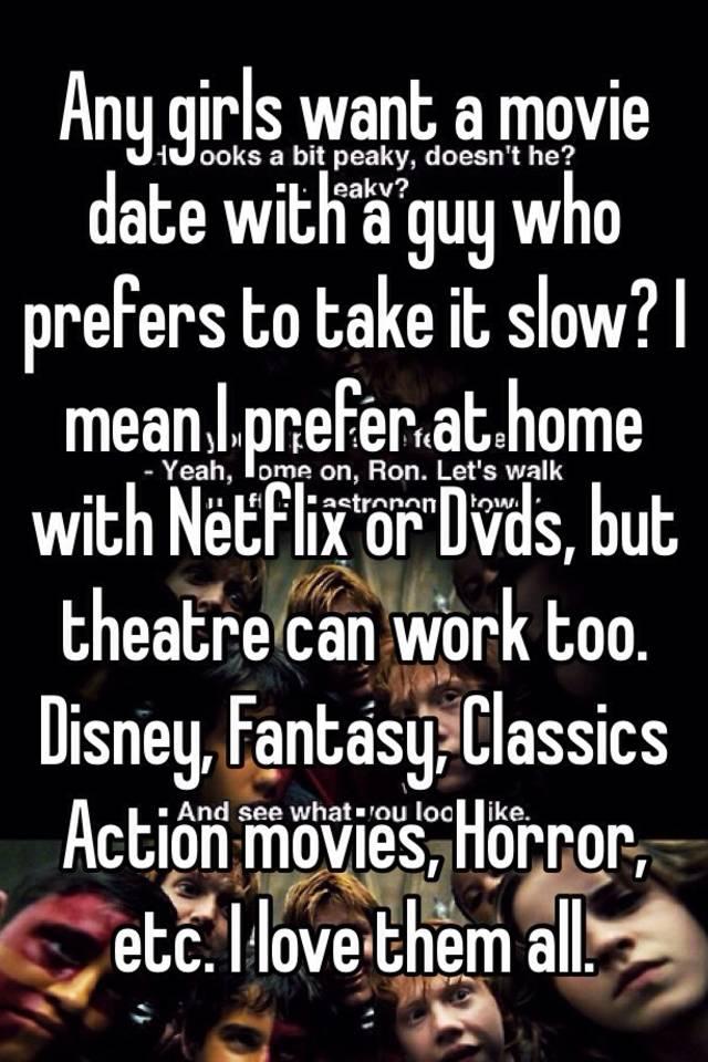 Dating guy taking it slow