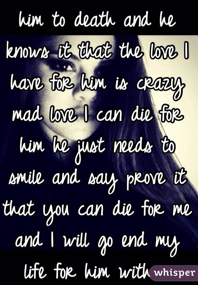 How Can I Prove That I Love Him