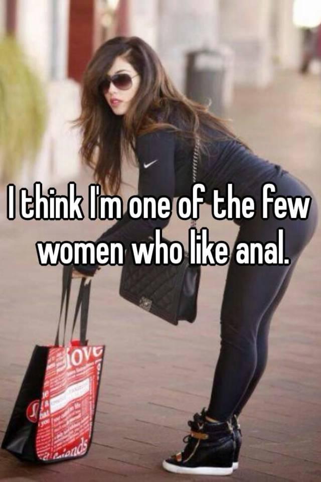 women anal many How like