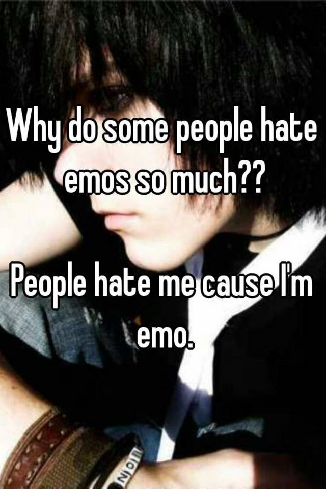 Why Are Some Plants Rare Look To Their Ability To Adapt: Why Do Some People Hate Emos So Much?? People Hate Me