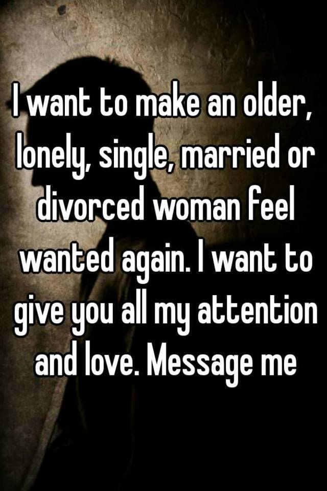 divorced and lonely