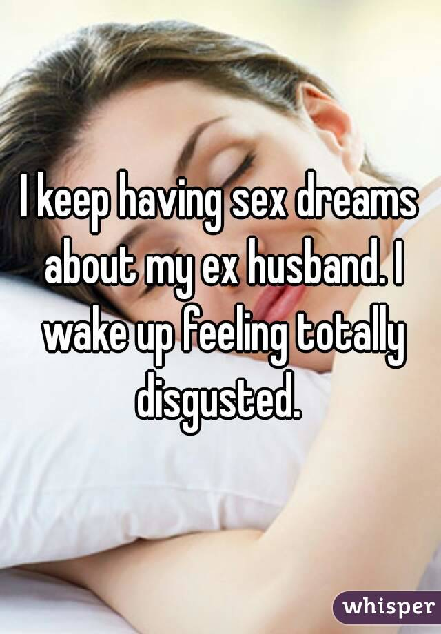 why do i have dreams about my ex