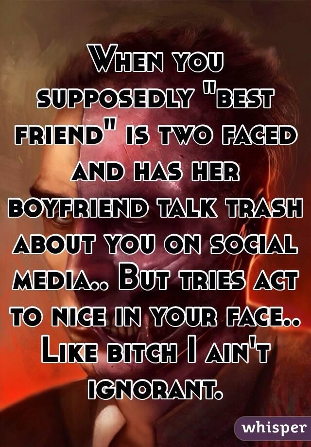 two faced boyfriend