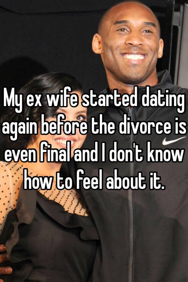 My ex has started dating again