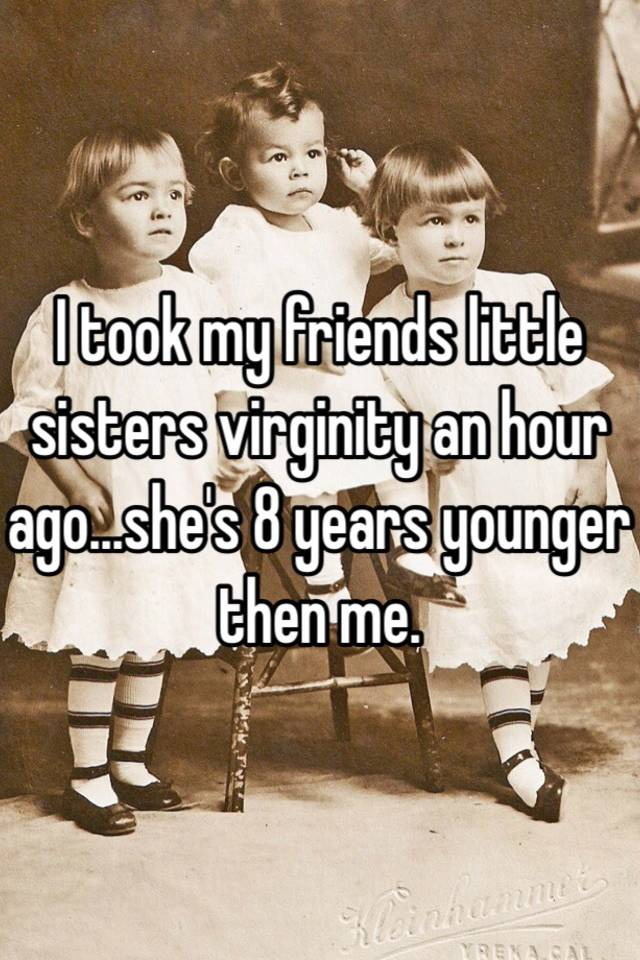 Me to take my sisters virginity
