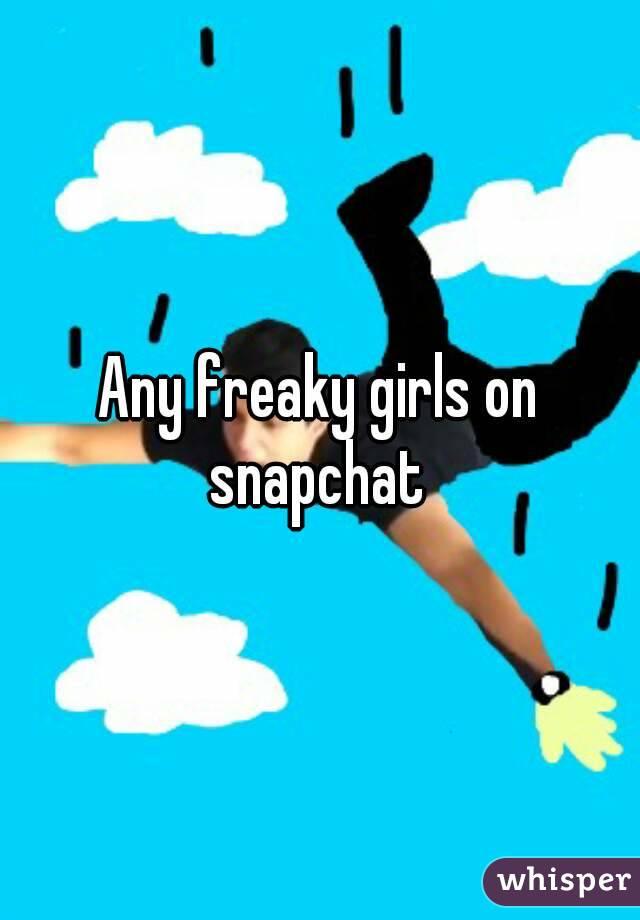 Freaky girls auf Snapchat