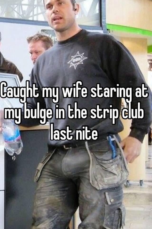 My wife wants to strip