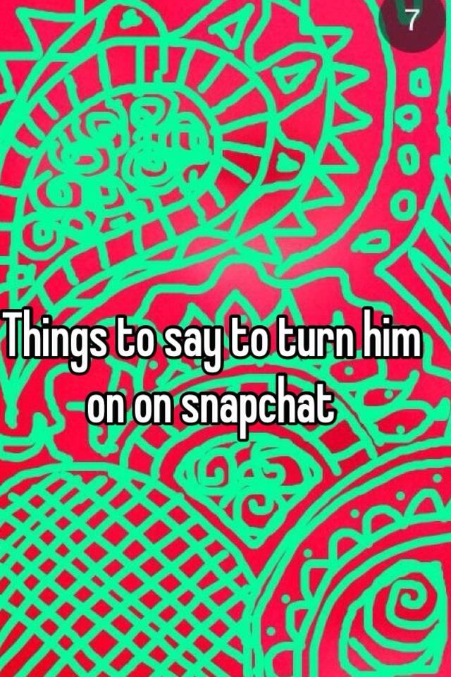 Things To Say To Turn Him On