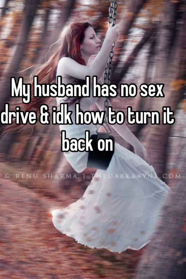 How to turn of sex drive