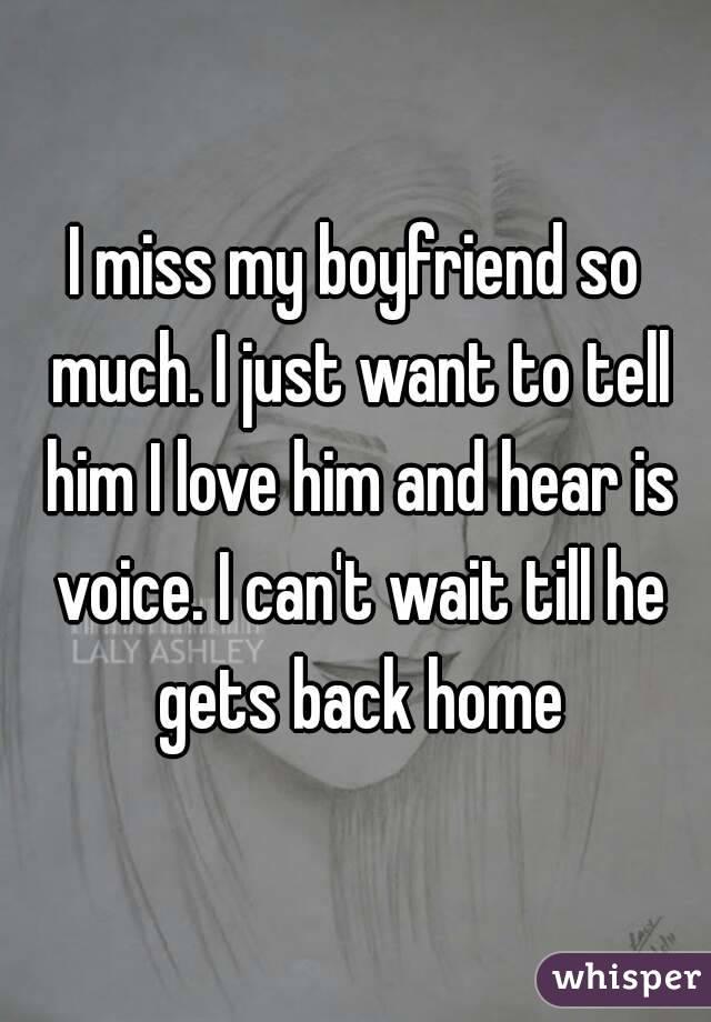 why do i miss my boyfriend so much