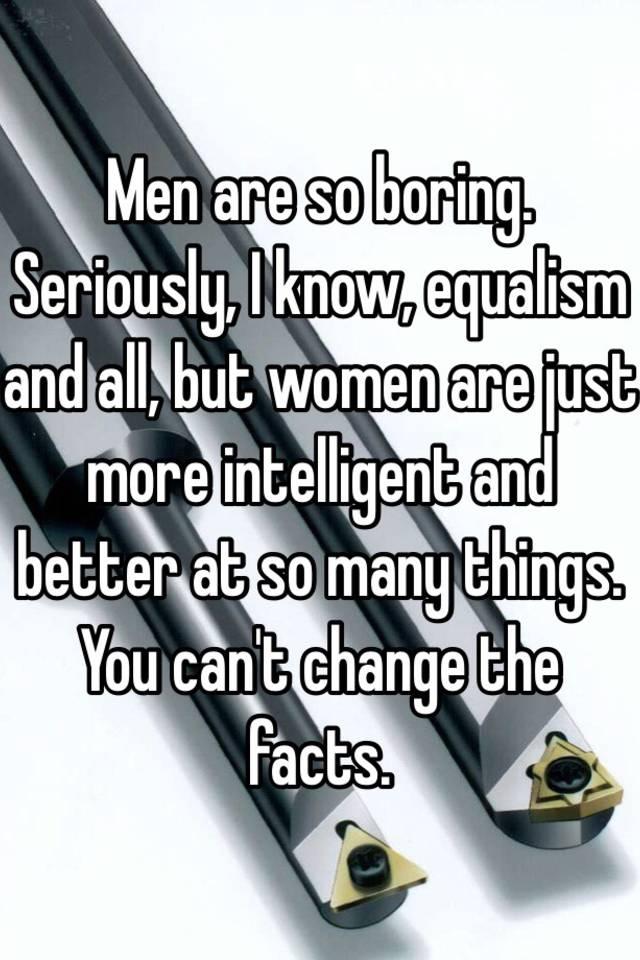 Why are men so boring