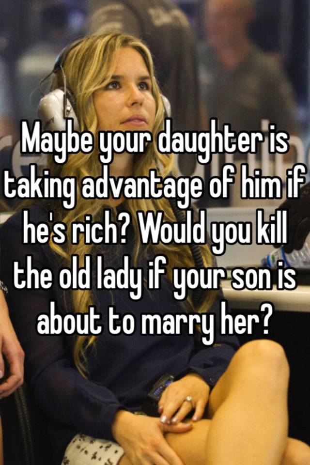 marry rich old lady