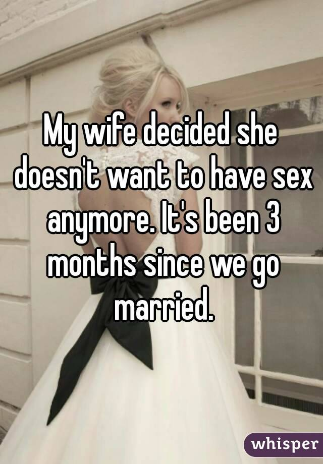 Wife does not want to have sex