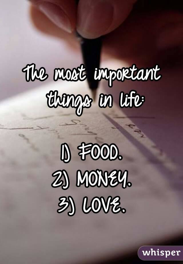 money is the most important thing in life