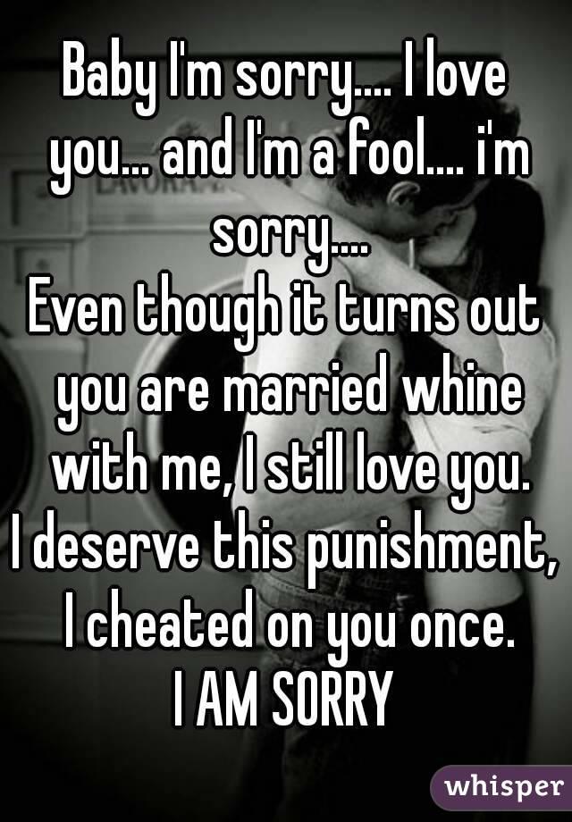 Baby Iu0027m Sorry.... I Love You... And