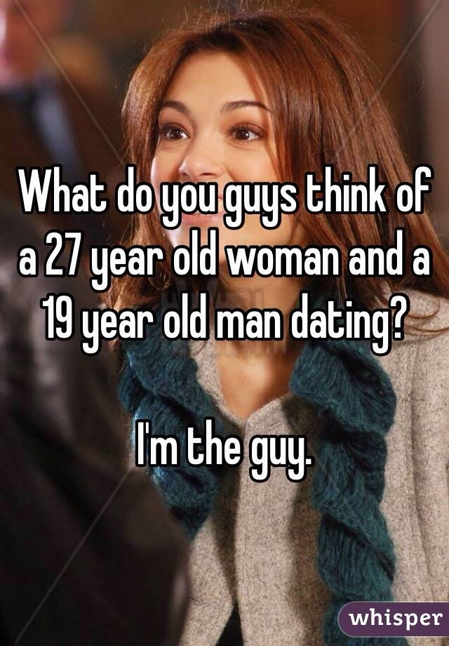 Im 27 Dating A 21 Year Old