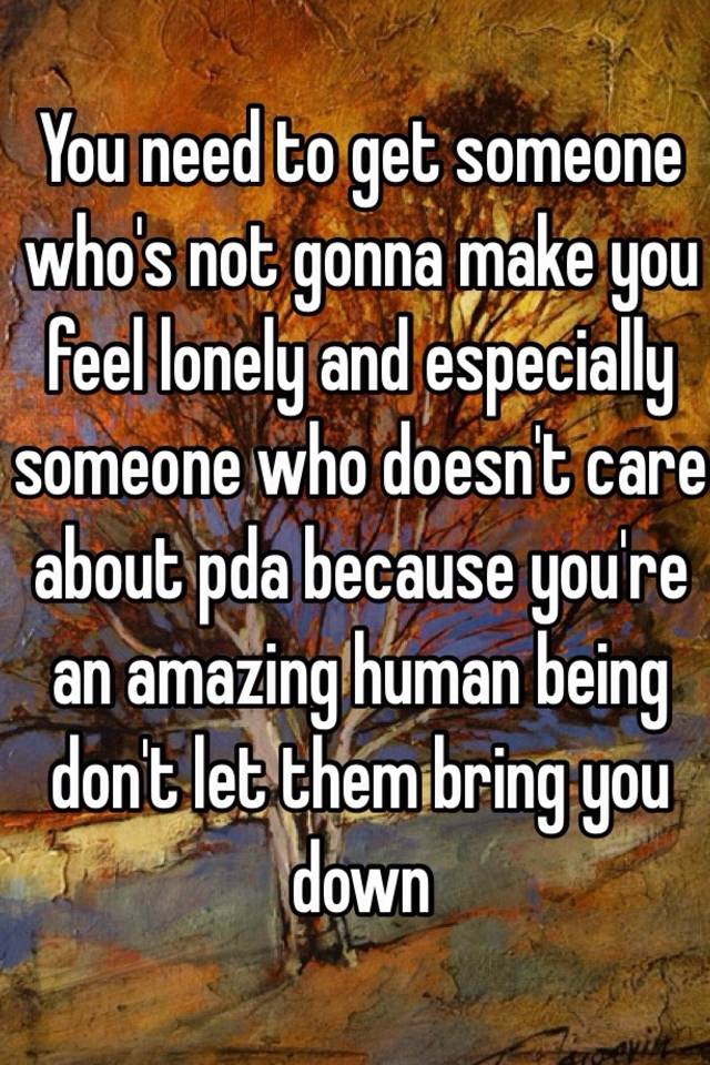 How to make someone not feel lonely