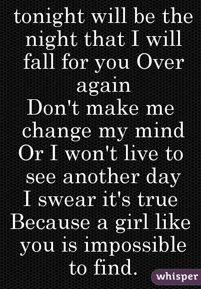 To A Like You How Girl Again Make