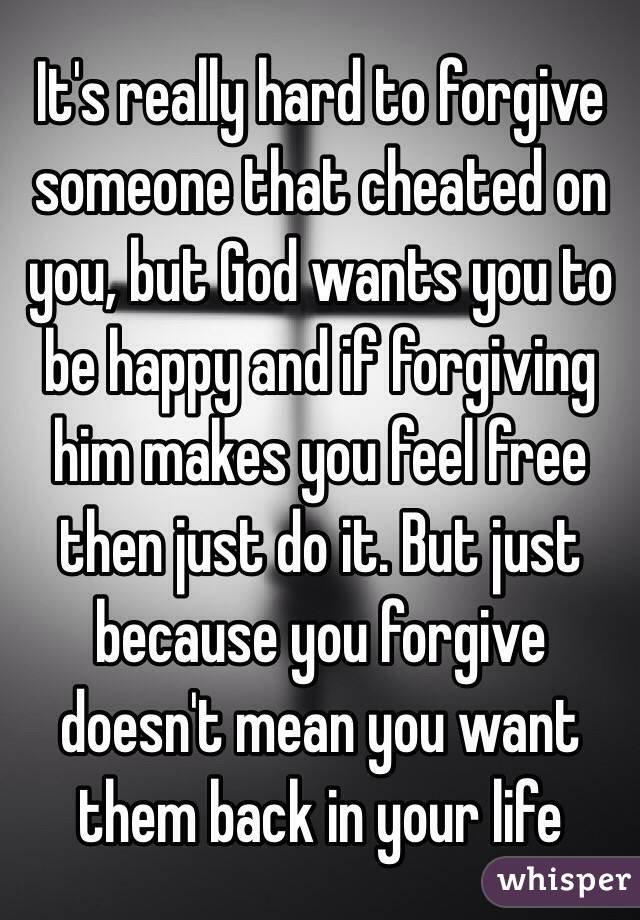 How To Forgive Someone Who Cheated