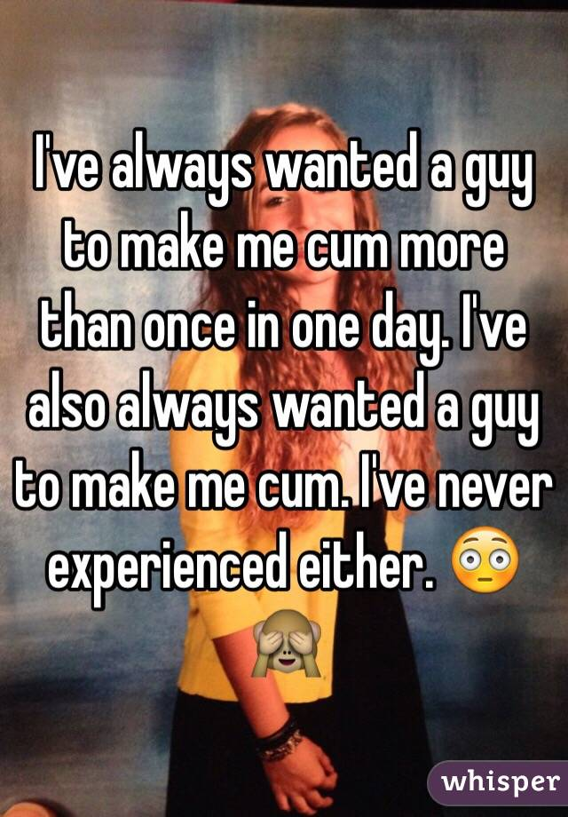 Cum More Than Once