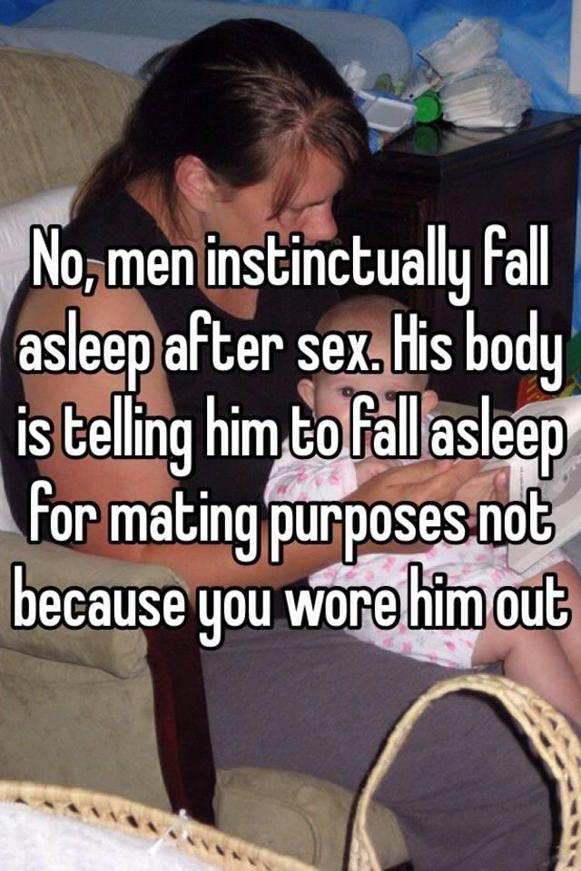 Men fall asleep after sex