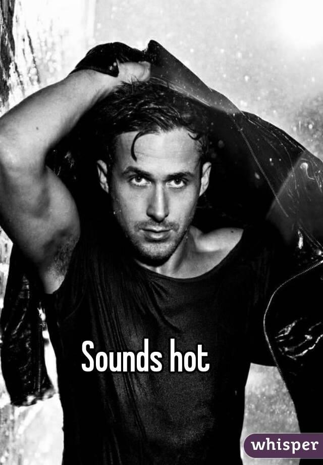 Sounds Hot